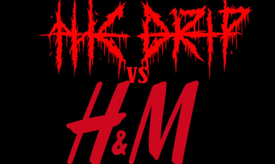 The Drip vs H&M