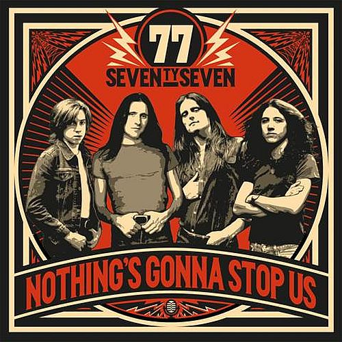 '77 NOTHING'S GONNA STOP US