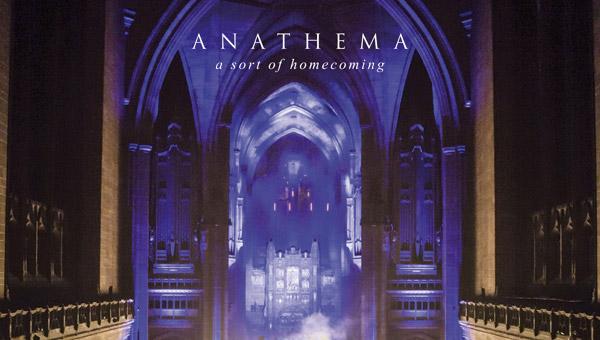 Anathema A SORT OF HOMECOMING (LIVE)