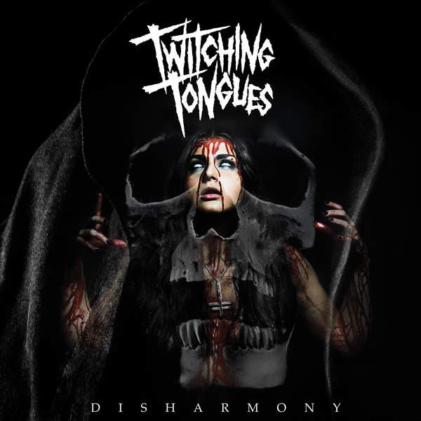 Twitching Tongues DISHARMONY