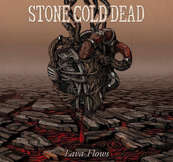 Stone Cold Dead LAVA FLOWS
