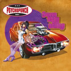 Psychopunch_SweetBabyOctane_LP_Gatefold_1LP_LP1042.indd