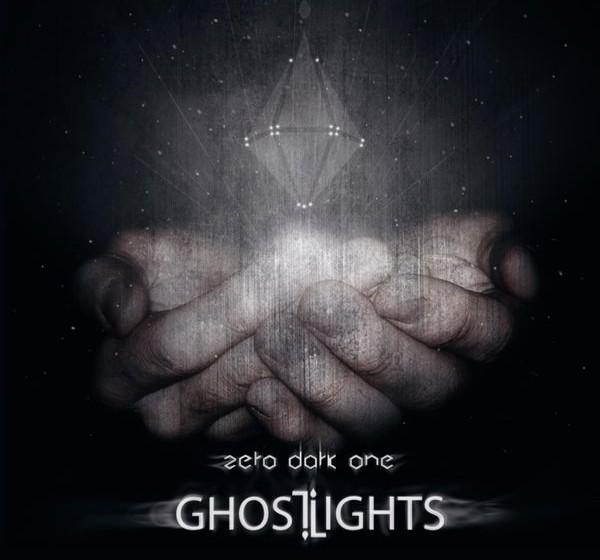 Ghostlights ZERO DARK ONE 27.11.