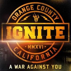 ignite-e28093-a-war-against-you