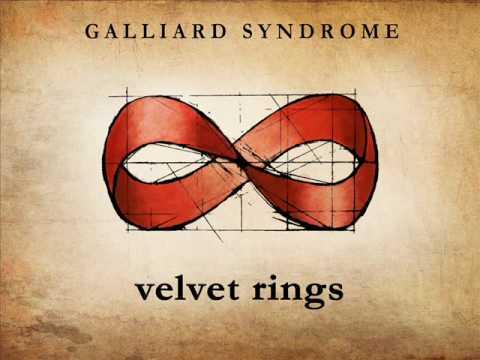 Galliard Syndrome VELVET RINGS