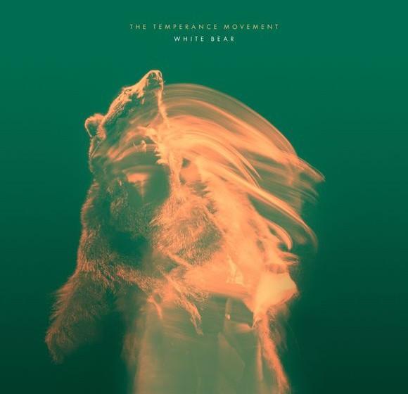 Temperance Movement, The WHITE BEAR
