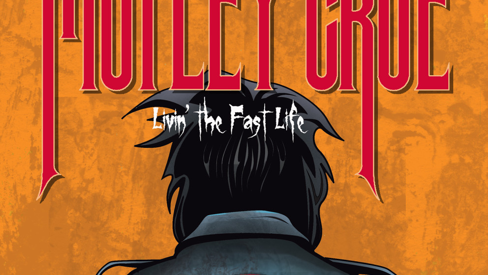 Cover Orbit: Mötley Crüe: Livin' the Fast Life (English Edition)