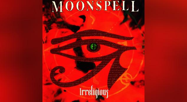 Moonspell IRRELIGIOUS