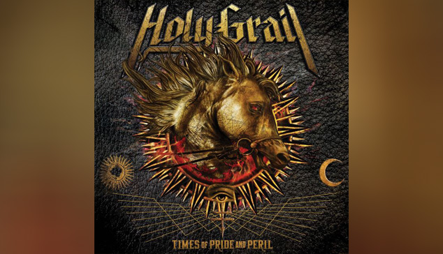 Holy Grail TIMES OF PRIDE AND PERIL