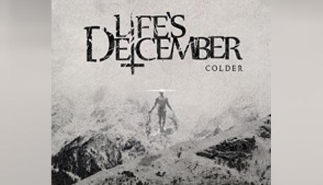 Life's December COLDER