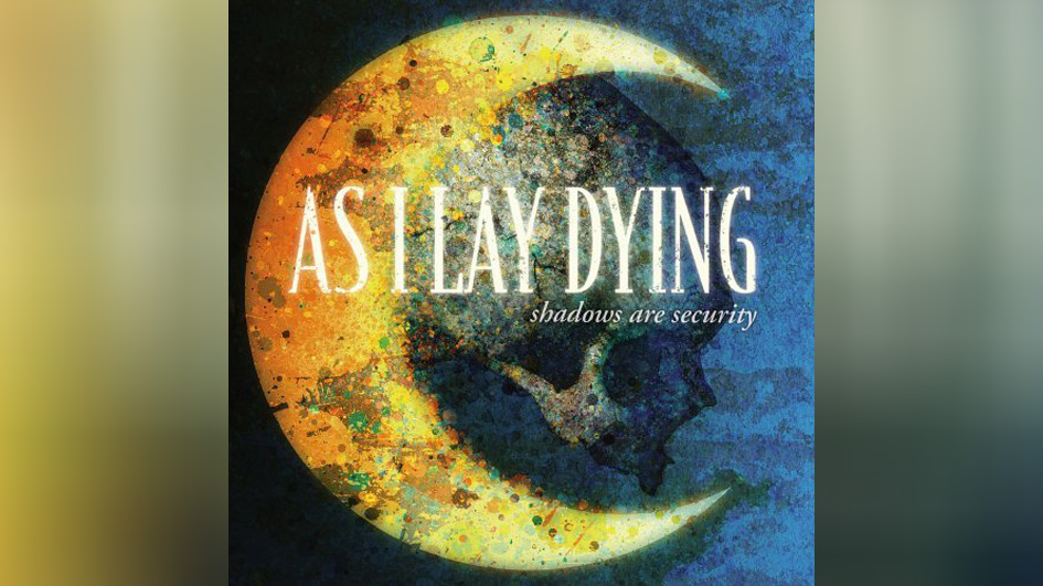 As I Lay Dying: SHADOWS ARE SECURITY (2005)