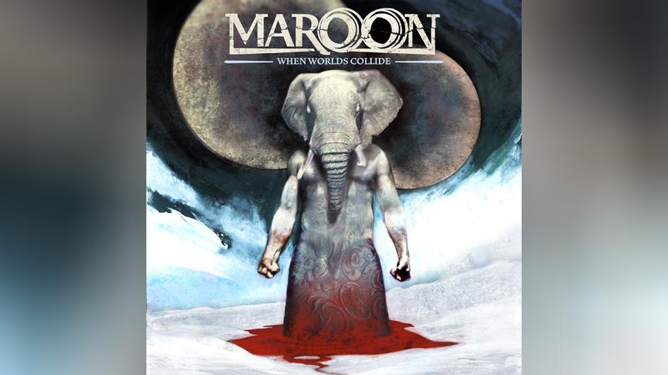 Maroon: WHEN WORLDS COLLIDE (2006)
