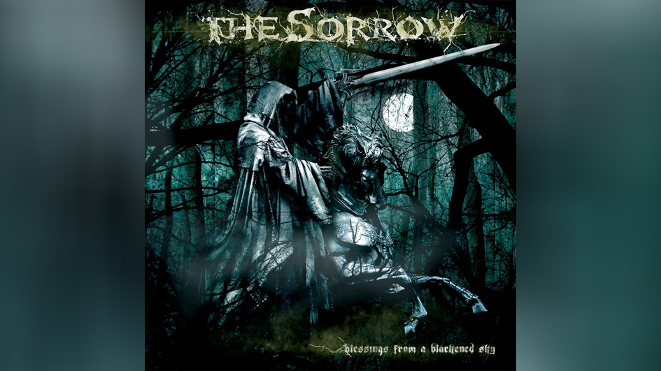 The Sorrow: BLESSINGS FROM A BLACKENED SKY (2007)
