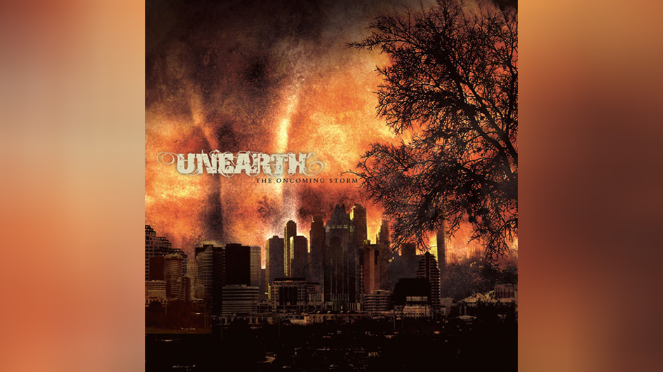 Unearth: THE ONCOMING STORM (2004)