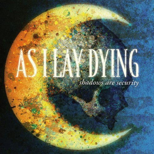 As I Lay Dying SHADOWS ARE SECURITY
