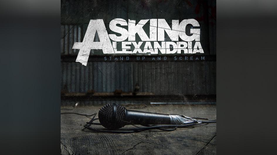 BONUS 3: Asking Alexandria: STAND UP AND SCREAM (2009)