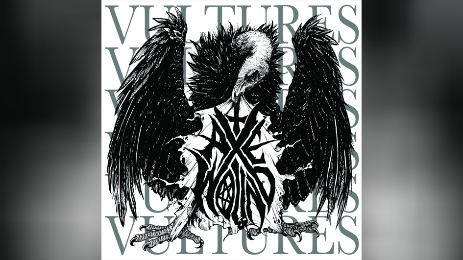BONUS 5: Axewound VULTURES (2012)