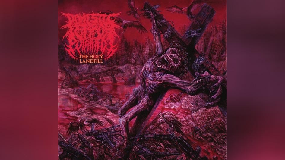 Putrified J / Domestic Terror THE HOLY LANDFILL Split LP