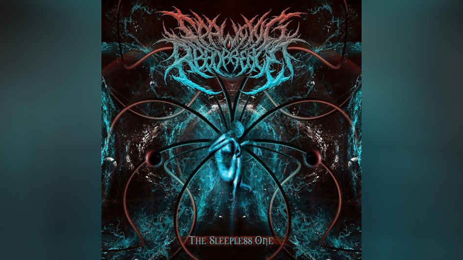 Spawning Abhorrence THE SLEEPLESS ONE