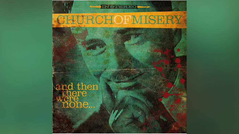 CHURCH-OF-MISERY-And-Then-There-Were-None-LP