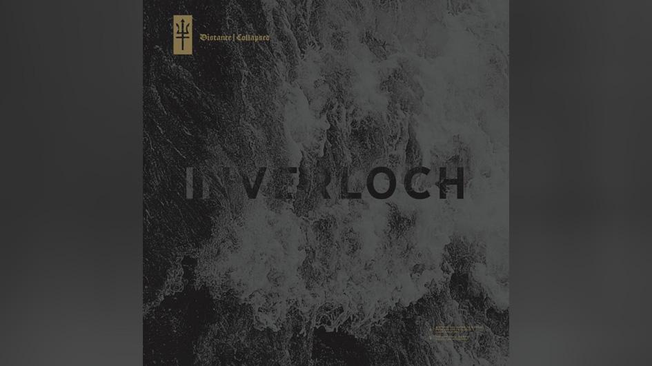 Inverloch DISTANCE : COLLAPSED