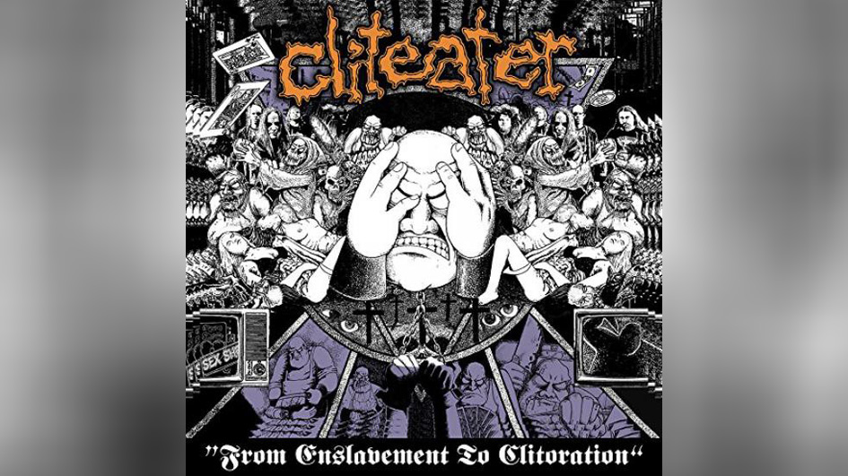Cliteater FROM ENSLAVEMENT TO CLITORATION