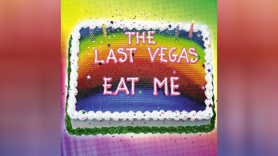 Last Vegas, The EAT ME