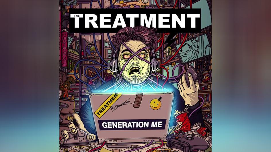 Treatment, The GENERATION ME