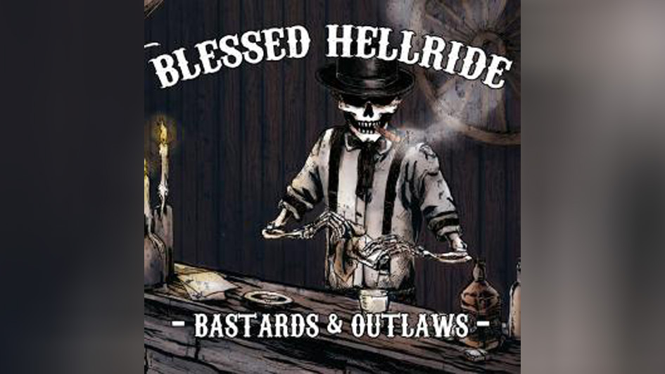 Blessed Hellride Bastards & Outlaws