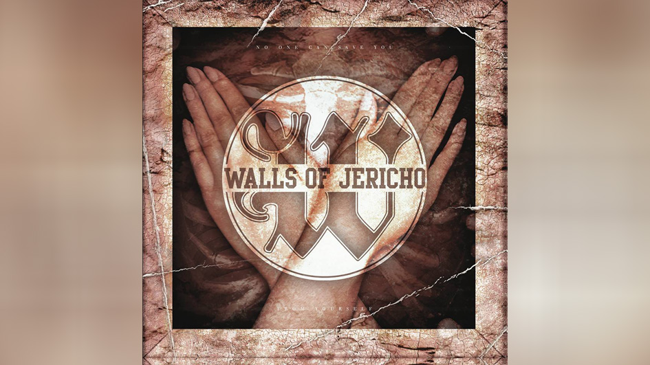 Walls Of Jericho NO ONE CAN SAVE YOU FROM YOURSELF