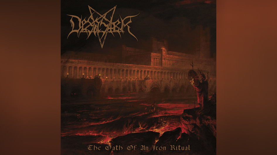 Desaster THE OATH OF AN IRON RITUAL