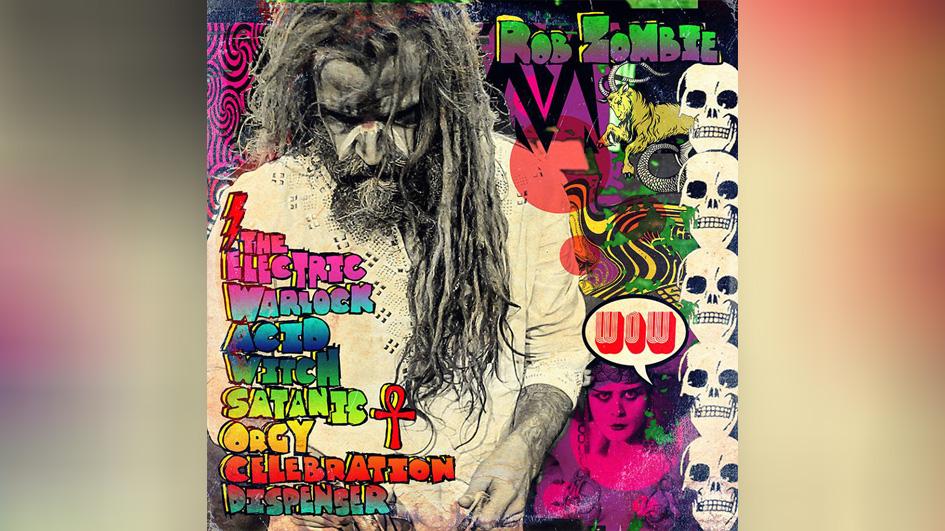 Rob Zombie THE ELCTRIC WARLOCK ACID WITCH SATANIC ORGY CELEBRATION DISPENSER
