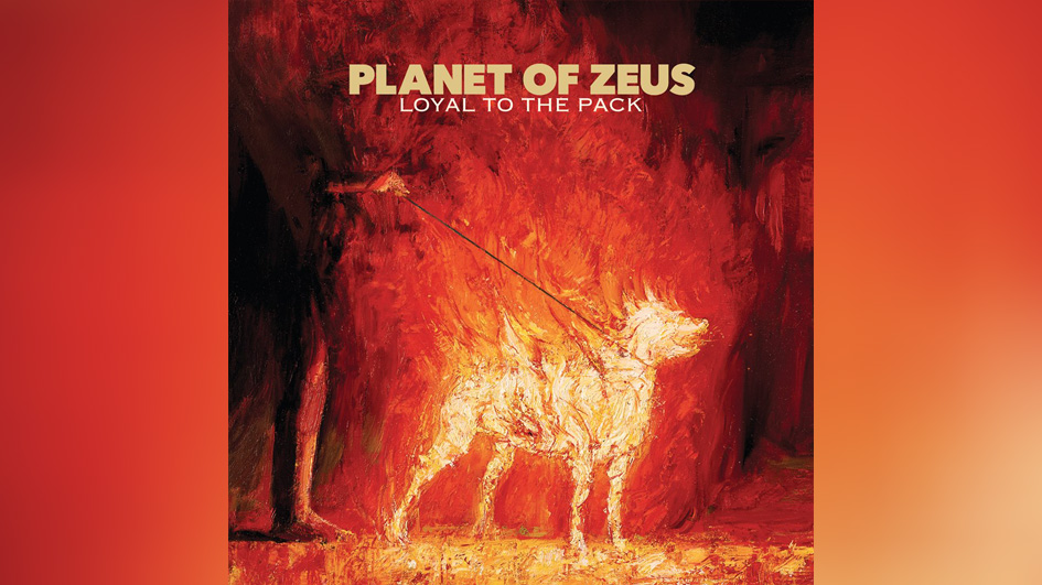 Planet Of Zeus LOYAL TO THE PACK