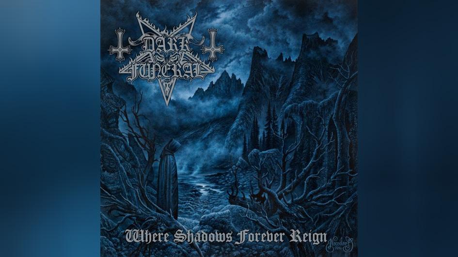 Dark Funeral WHERE SHADOWS FOREVER REIGN