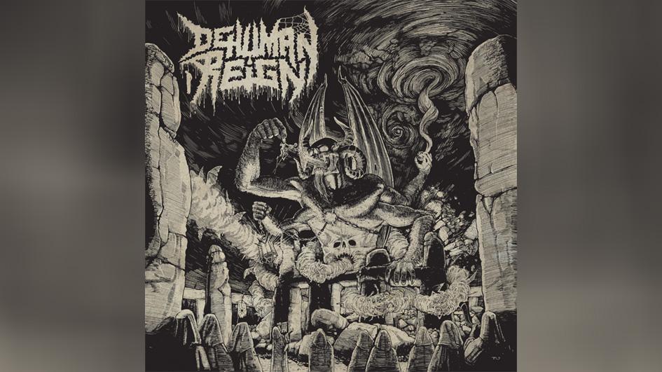 Dehuman Reign ASCENDING FROM BELOW
