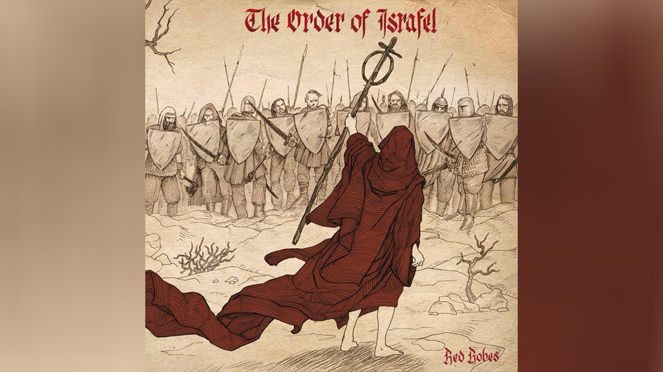 Order Of Israfel, The THE RED ROBES