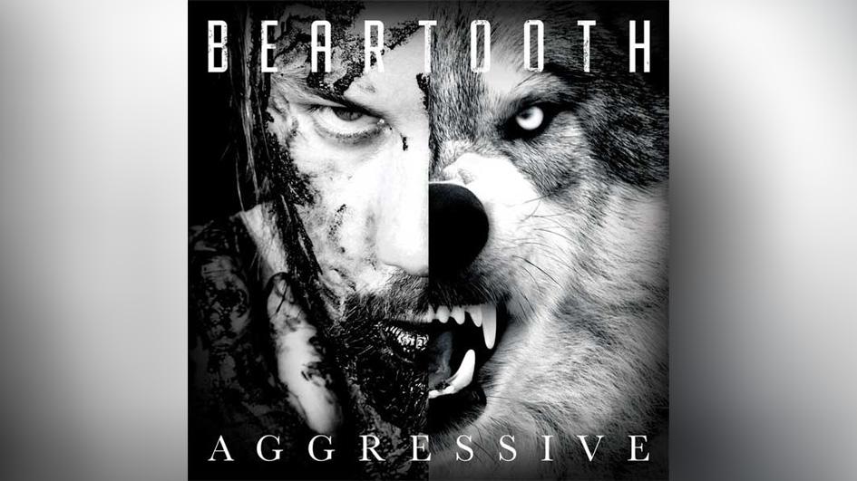 Beartooth AGGRESSIVE