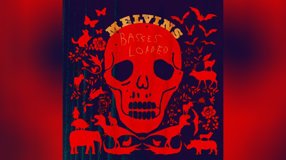 The Melvins BASSES LOADED