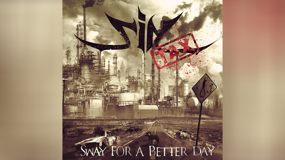 Sintax SWAY FOR A BETTER DAY