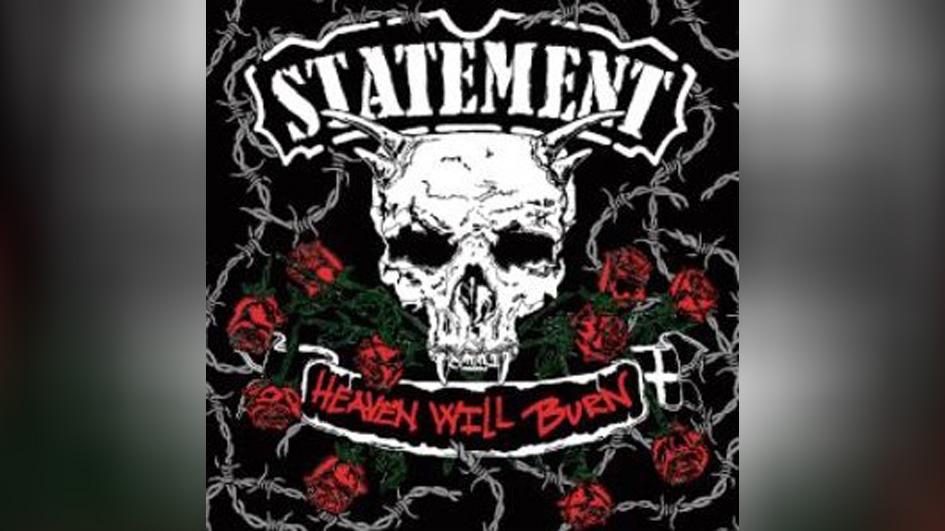 Statement HEAVEN WILL BURN