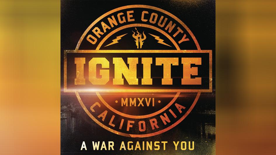 Ignite A WAR AGAINST YOU