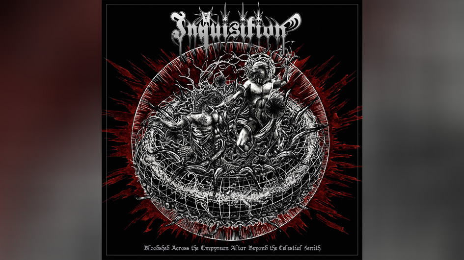 Inquisition BLOODSHED ACROSS THE EMPYREAN ALTAR BEYOND THE CELESTIAL ZENITH
