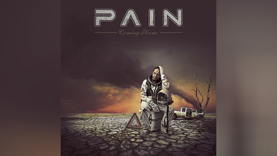 Pain COMING HOME