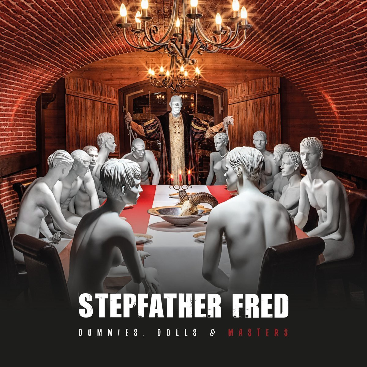 Stepfather Fred DUMMIES, DOLLS & MASTERS