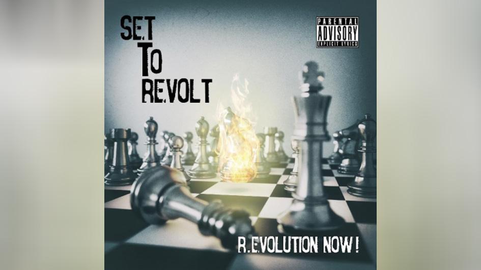 Set To Revolt R.EVOLUTION NOW!