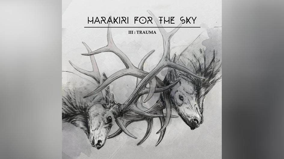 Harakiri For The Sky III- TRAUMA