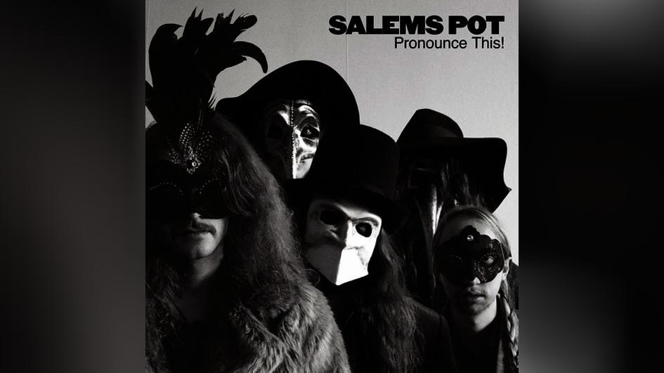 Salems Pot PRONOUNCE THIS