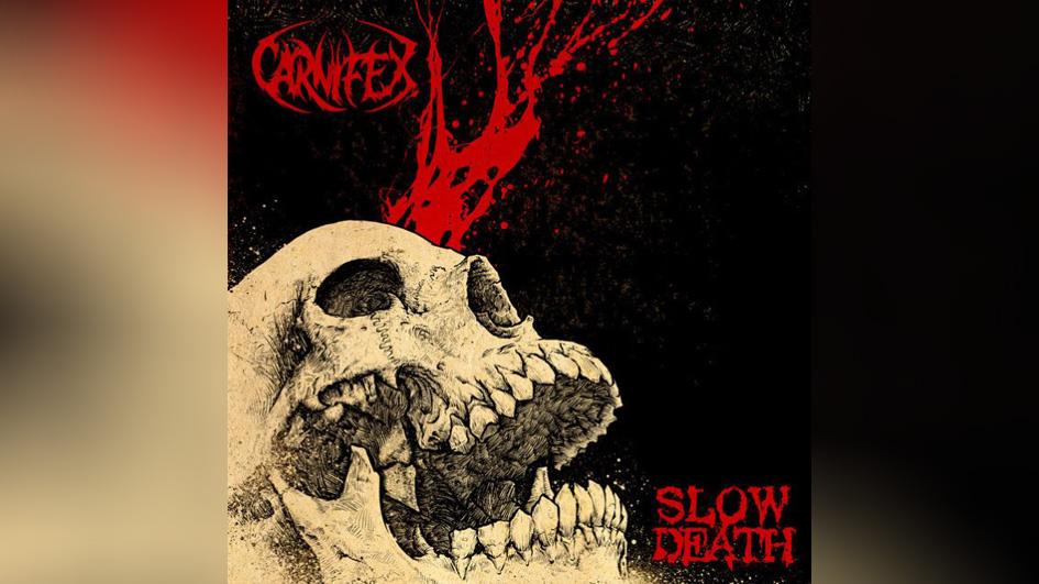 Carnifex SLOW DEATH