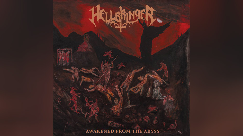 Hellbringer AWAKENED FROM THE ABYSS