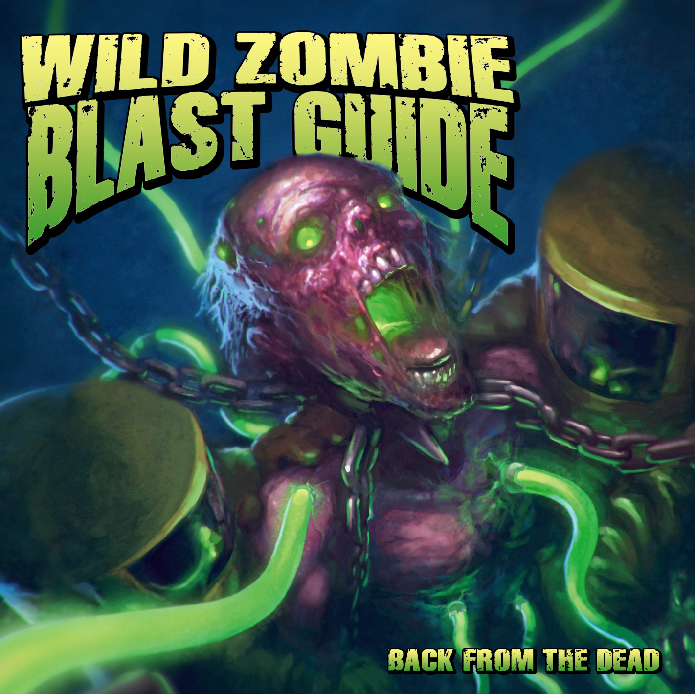 Wild Zombie Blast Guide BACK FROM THE DEAD